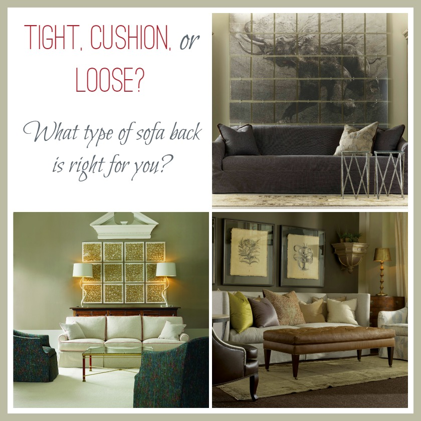 Furniture comfort: Tight, Cushion, or Loose – What type of sofa back is right for you?