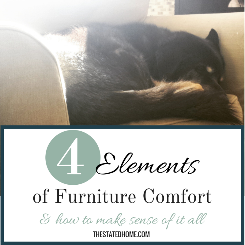 What Factors Make Furniture Feel Comfortable | The Stated Home