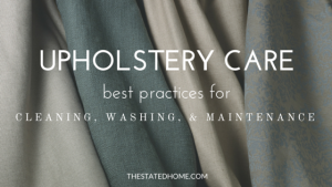Upholstery Cleaning Tips | The Stated Home