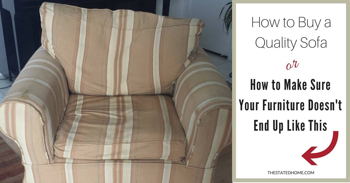 Sofa Quality What Makes e Last Longer