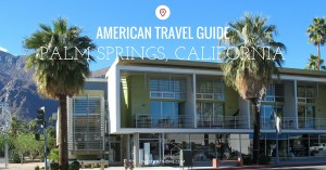 Palm Springs Travel Guide | The Stated Home