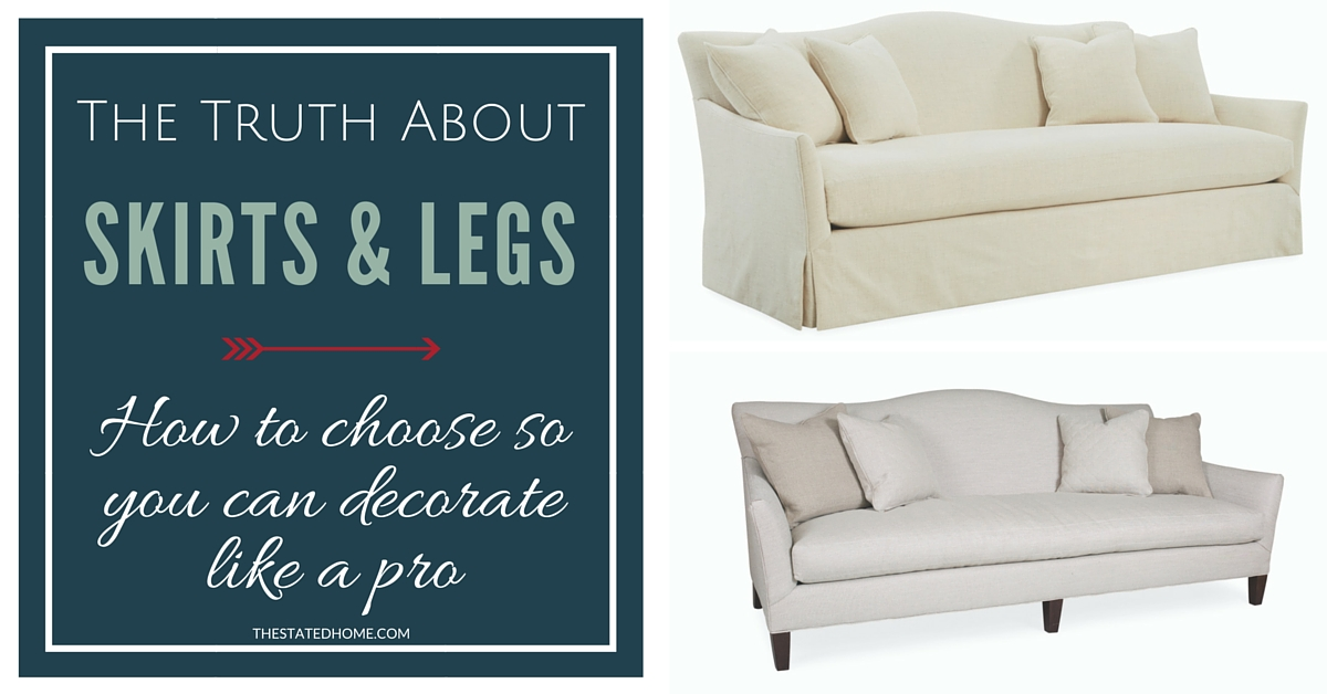 How to Choose Between a Sofa Skirt or Legs | The Stated Home