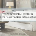 5 Examples of Transitional Decorating Style