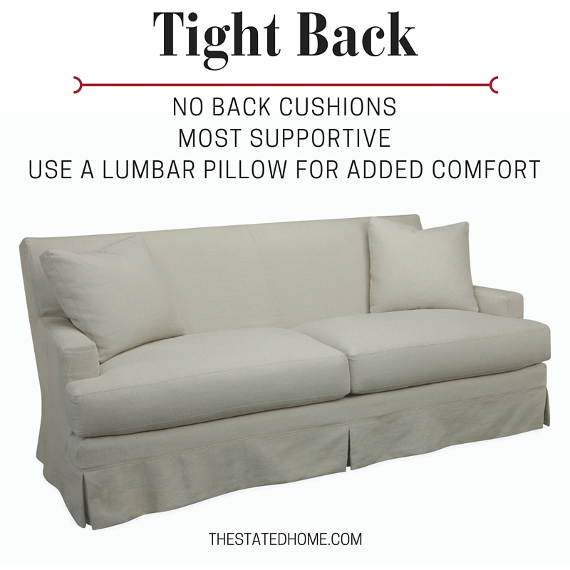 Furniture Comfort: Tight Back Sofa | The Stated Home