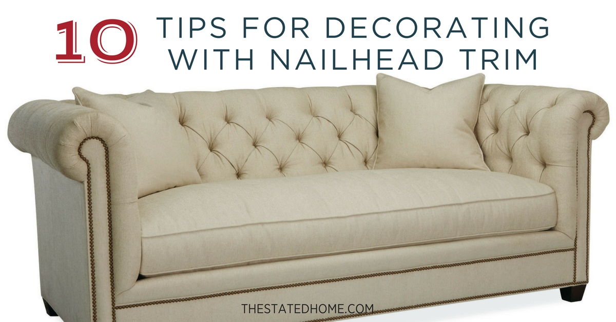 Adding Nailhead Trim To Sofas The Stated Home