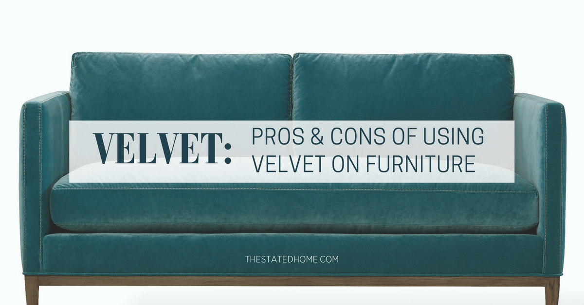 Upholstery Fabric Types: Velvet Furniture | The Stated Home