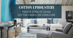 Fabric for Upholstery: Cotton | The Stated Home