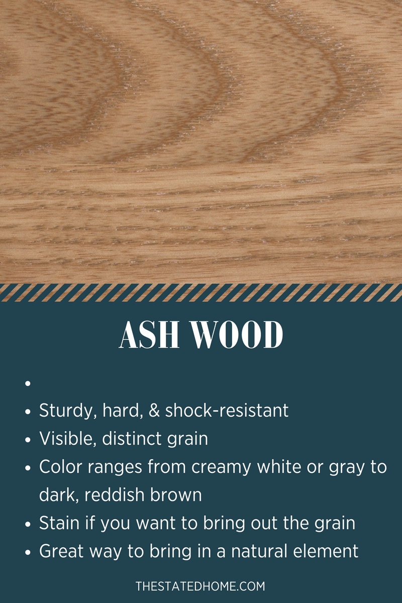 Types of Wood for Furniture: Ash | The Stated Home