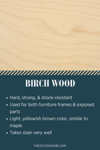 Types of Wood for Furniture: Birch | The Stated Home