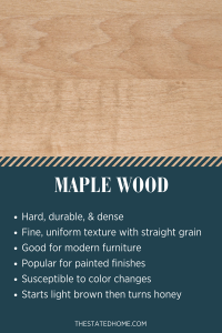 Types of Wood for Furniture: Maple | The Stated Home