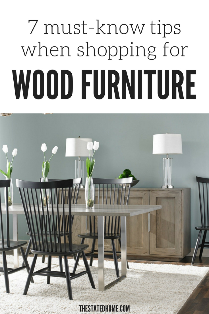 Learn how to find wood furniture that won\'t fall apart: real wood, quality construction, low-VOC finishes. Click here: https://blog.thestatedhome.com/good-wood-furniture-shopping-tips/ The Stated Home sells only high-quality, American-made furniture. #furniture #americanmade #madeinusa #madeinamerica #quality #ecofriendly