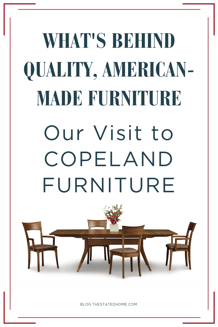 Copeland Furniture: A Visit to Their Vermont Factory