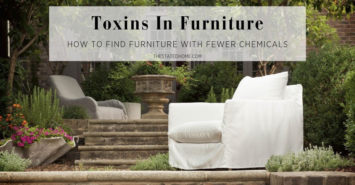 Non-Toxic Furniture | The Stated Home